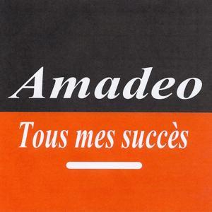 Tous mes succès - Amadeo