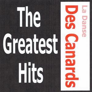 La danse des canards - The greatest hits
