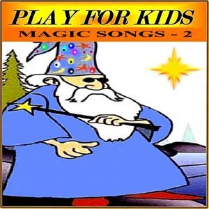 Magic Songs (Volume 2)