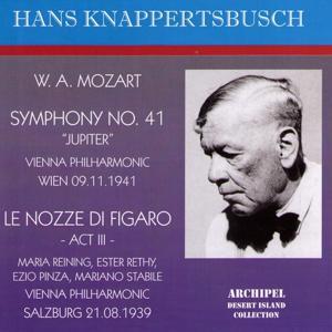 Mozart: Symphony No. 41 C Major Jupiter - Le Nozze di Figaro Act III (Wien 1941 - Salzburg 1939)