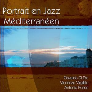 Portrait en Jazz Méditerranéen
