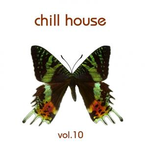 Chill House, Vol.10