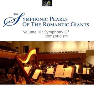 Symphonic Pearls Of Romantic Giants Vol. 3 - Symphony Of Romanticism (Brahms' Masterly Symphonic Pieces)