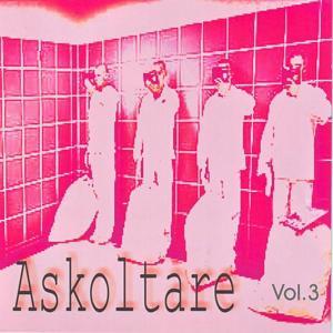 Askoltare - volume 3
