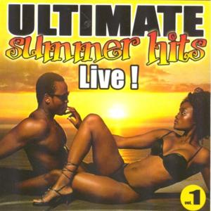 Ultimate Summer Hits, Vol. 1 (Live)