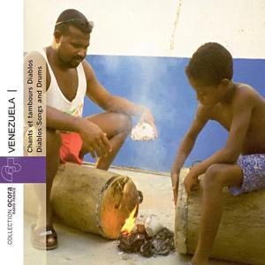 Venezuela - Chants et tambours Diablos (Songs and Diablos Drums)