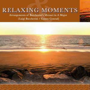 Songs for Relaxing Moments - Arrangements of Boccerini's Men