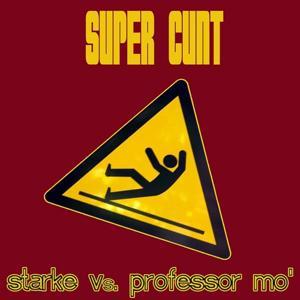 Super Cunt