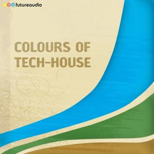 futureaudio presents Colours of Tech-House, vol. 01