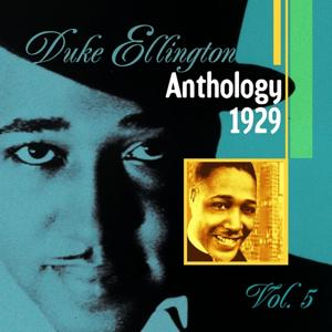 The Duke Ellington Anthology, Vol. 5 (1929)