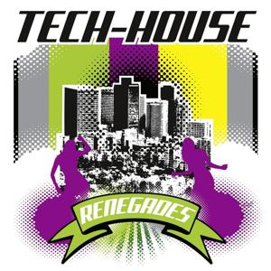 Tech House Renegades