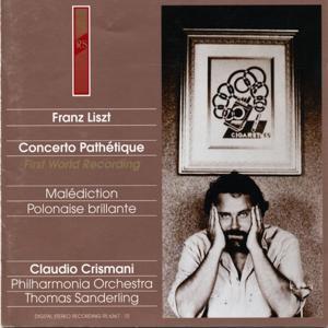 Franz Liszt : Concerto pathétique / Malédiction / Polonaise brillante