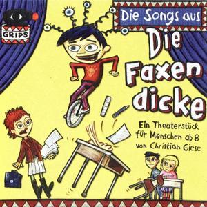 Die Songs Aus Die Faxen Dicke