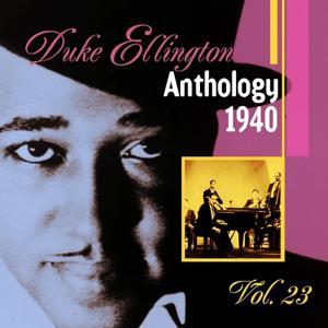 The Duke Ellington Anthology, Vol. 23: 1940 B