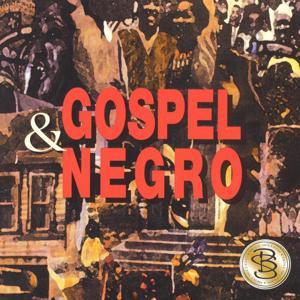 Gospel & Negro