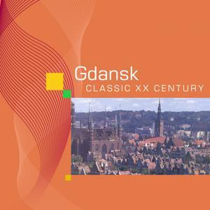 Gdansk : Classic XXth Century