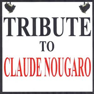 Tribute to Claude Nougaro