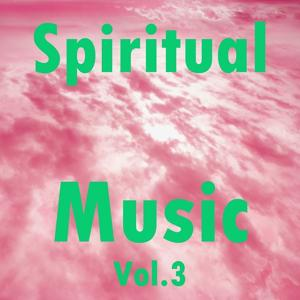 Spiritual Music, Vol. 3