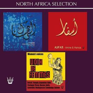 Ila Hounak / Asfar / Voix de Femmes (North Africa Selection)