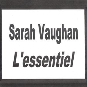 Sarah Vaughan - L'essentiel