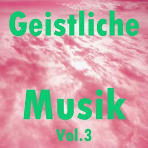 Geistliche Musik, Vol. 3
