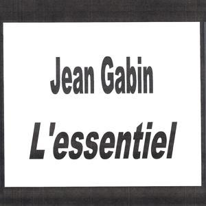 Jean Gabin - L'essentiel