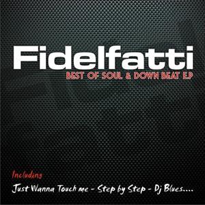 Fidelfatti: Best of Soul & Down Beat - EP (Digitall Release from Original Vinyl '90)