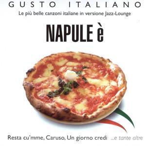 Gusto Italiano - Napule è