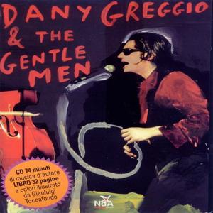 Dany greggio & the gentlemen