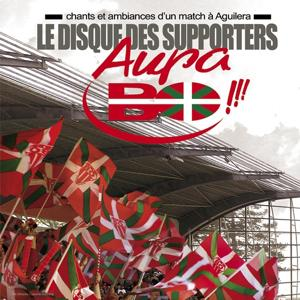 Le disque des suppoters Aupa BO !