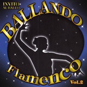 Invito al Ballo Ballando Flamenco Volume 2