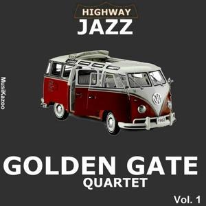 Highway Jazz - The Golden Gate Quartet, Vol. 1