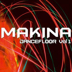 Makina Dancefloor Vol.1