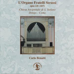 L'Organo in Italia dal teatro alla chiesa e dalla chiesa al teatro - Organo Serassi opus 638, 1857, Chiesa Arcipretale S. Stefano, Dongo, Como, Italy