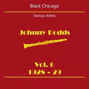 Black Chicago (Johnny Dodds Volume 6 1928-29)