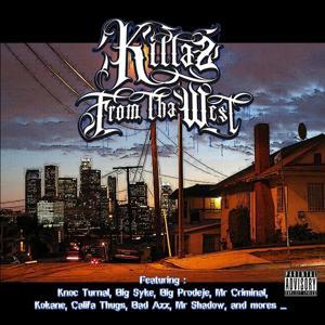 Killaz from tha West