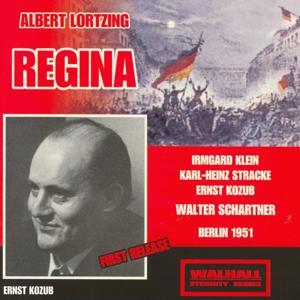 Albert Lortzing : Regina (Berlin 1951)