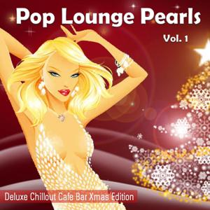 Pop Lounge Pearls (Chill del Mar Sunset Hotel Cafe Xmas Edition)