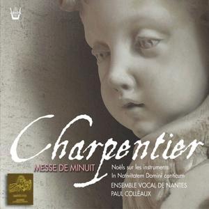 Charpentier : Messe de minuit  Noëls pour les instruments  In Nativitaem Domini Canticum