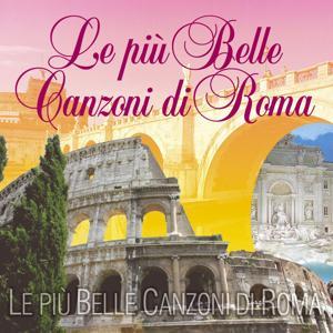 Le più Belle Canzoni di Roma