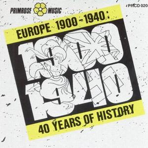 Europe 1900 - 1940 (40 Years Of History)
