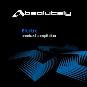 Absolutely Electro UnMixed