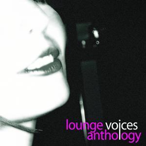 Lounge voices anthology