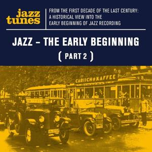 Jazz - The Early Beginning (Part 2)