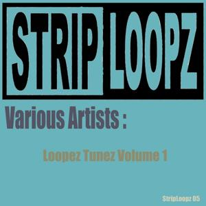 Loopez Tunez Volume 1