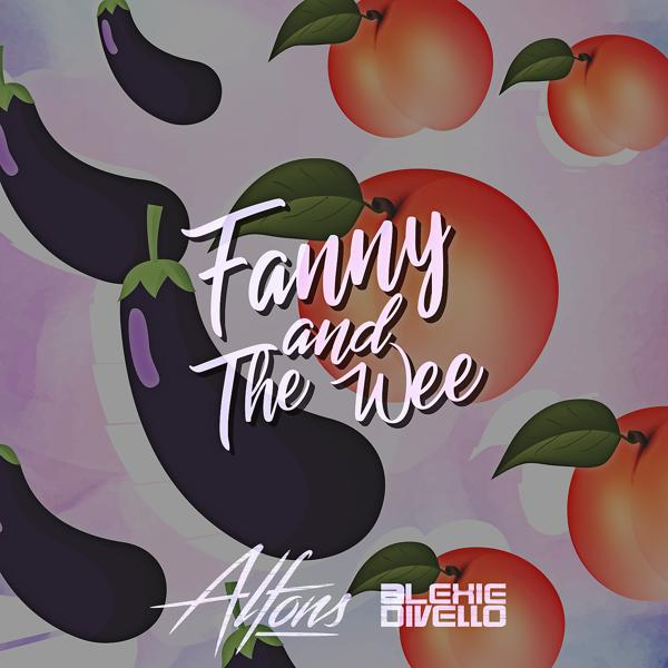 Alexie Divello, Alfons - Fanny And The Wee