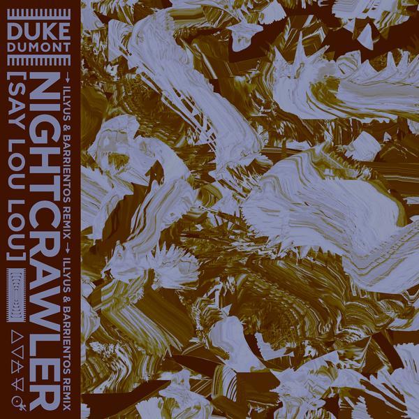 Say Lou Lou, Duke Dumont - Nightcrawler