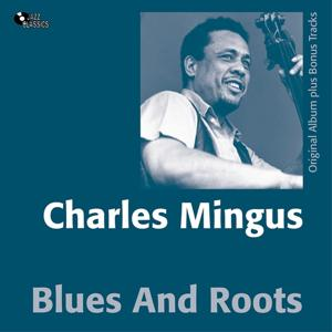 Blues & Roots (Original Album Plus Bonus Track)