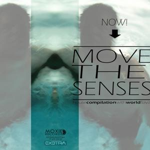 Now! Move the senses.