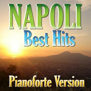 Napoli Best Hits Piano Collection (Piaonoforte version)